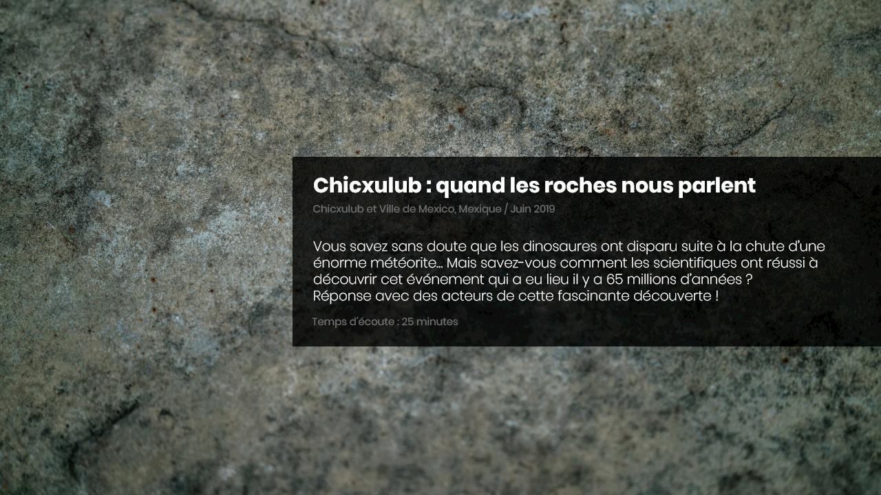 Chicxulub : quand les roches nous parlent